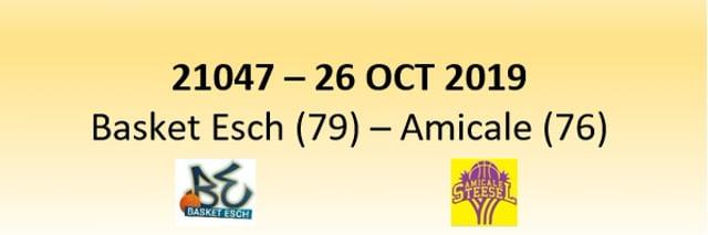 N1D 21047 Basket Esch (79) - Amicale Steinsel (76) 26/10/2019