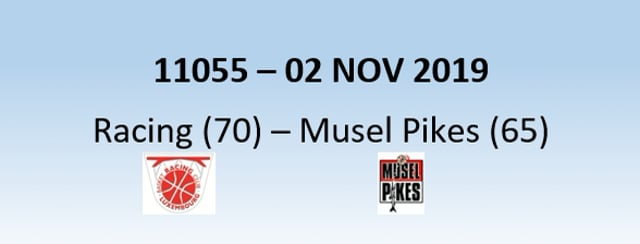 N1H 11055 Racing Luxembourg (70) - Musel Pikes (65) 02/11/2019