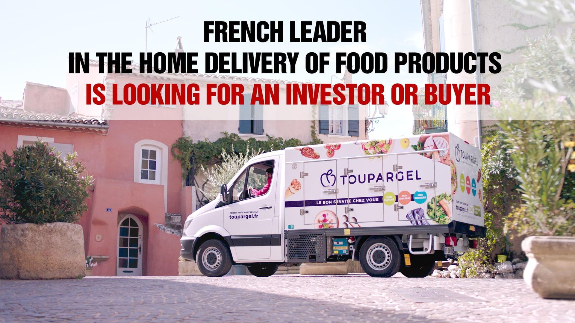 Toupargel Groupe - French leader of home delivery is seeking a buyer or an investor