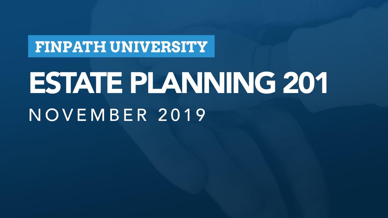 FinPath - Estate Planning 201