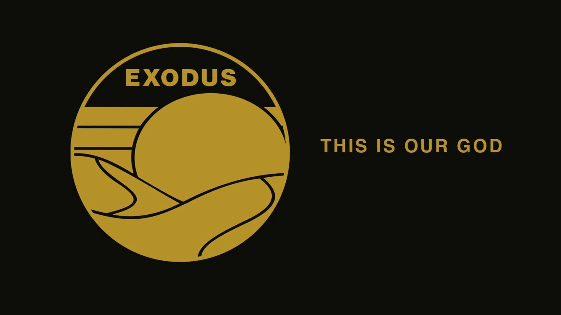 Week 10: This is Our God Exodus 15