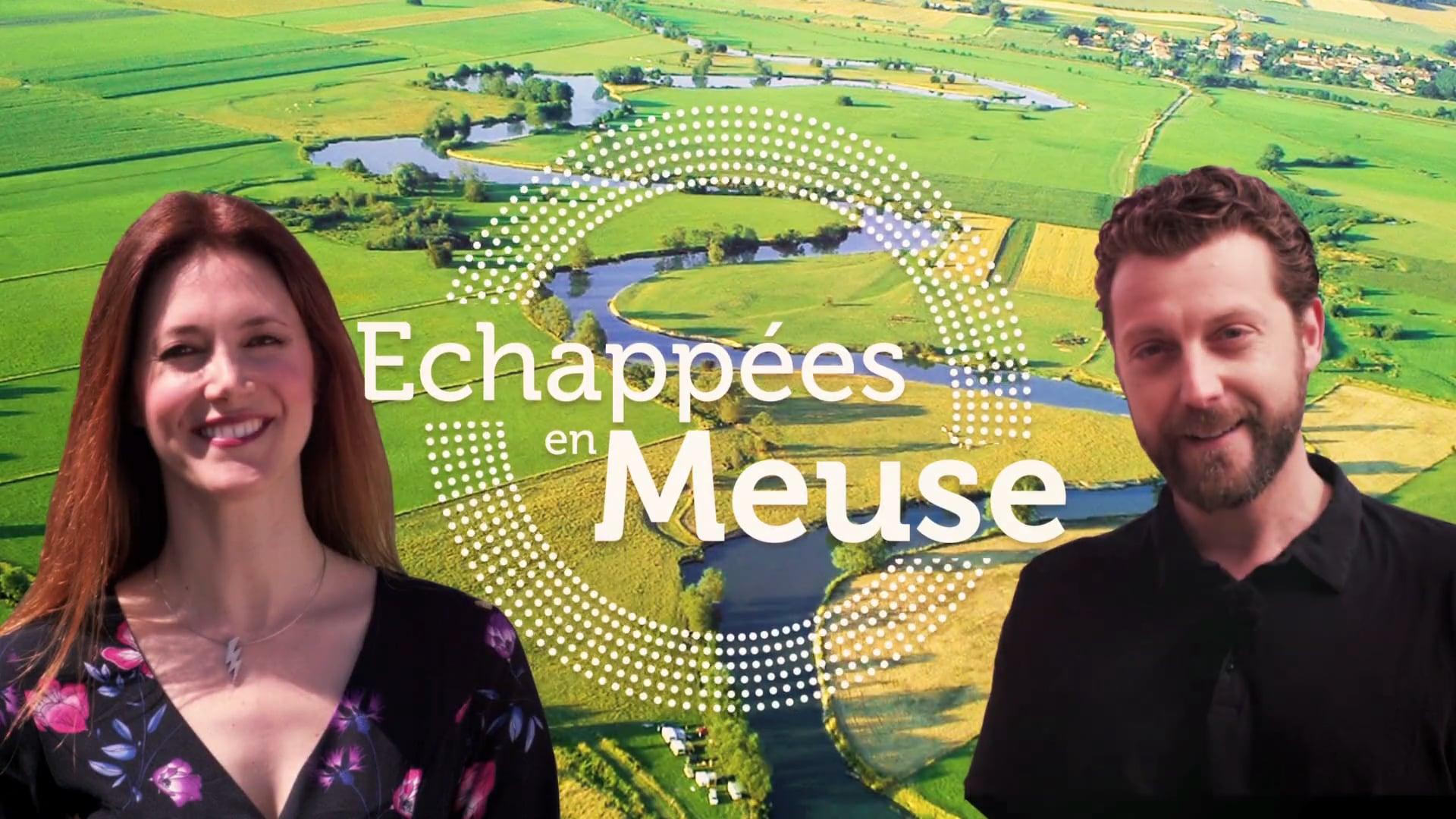 """Meuse Tourisme - Websérie """"Echappées en Meuse"""""""