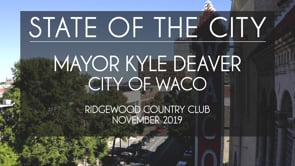 State of the City, Mayor Kyle Deaver, 2019