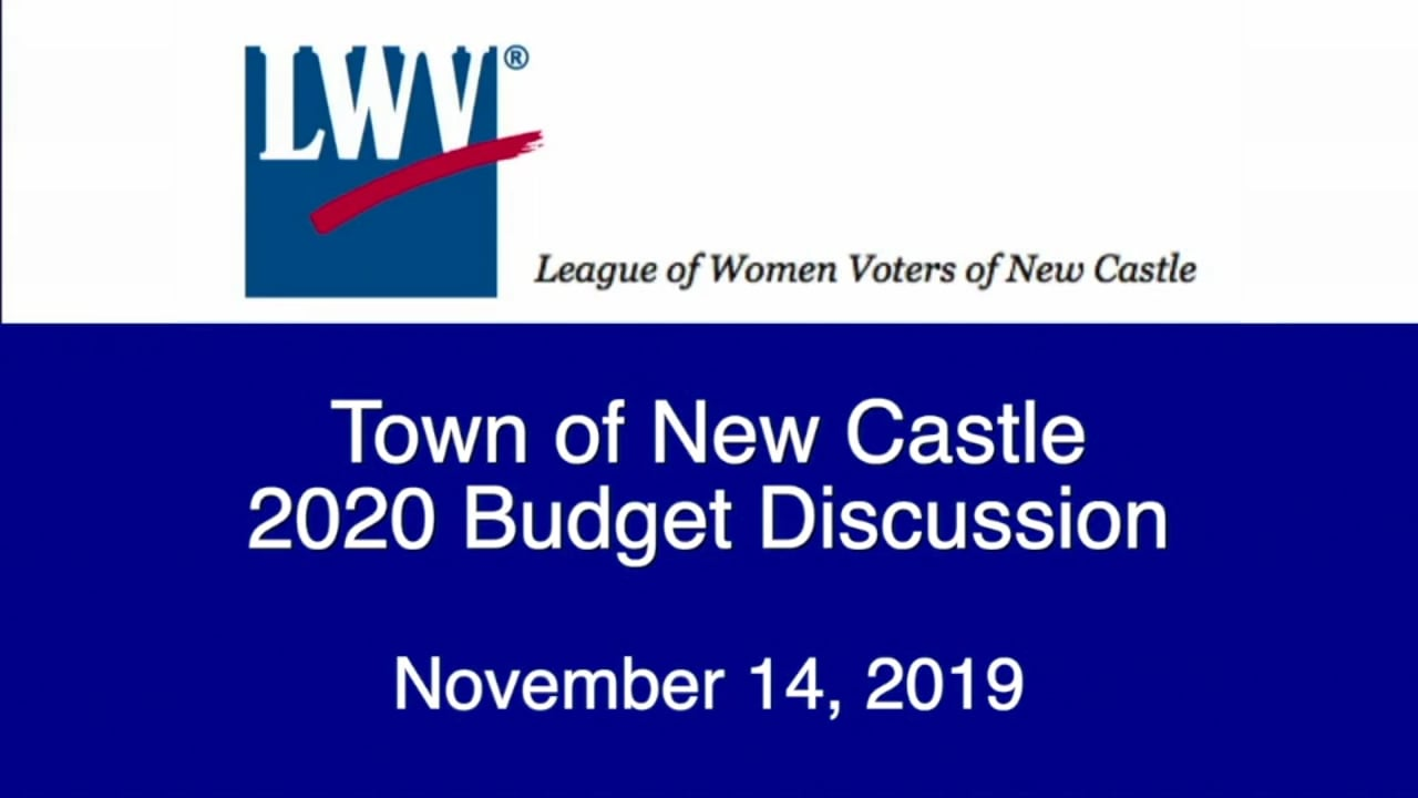 LWV of New Castle 2020 Town Budget Discussion