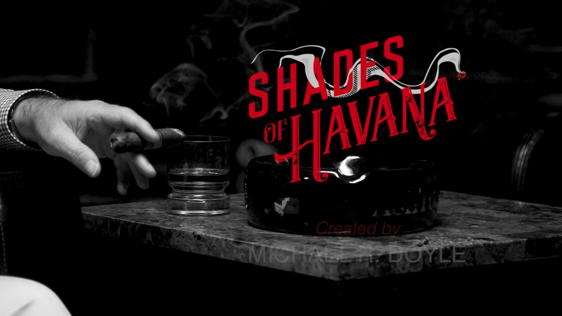 Shades Of Havana Podcast S01E00 (pilot)