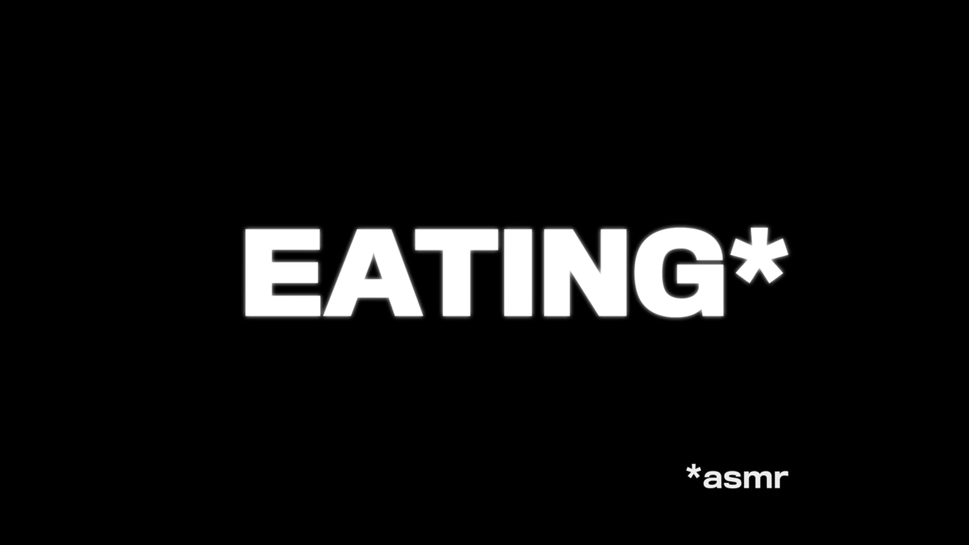 EATING* (*asmr) NO SUBTITLES