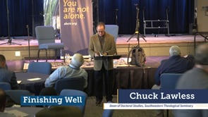 Finishing Well, Chuck Lawless - Breakouts at Annual Homecoming 2019 | SBC of Virginia