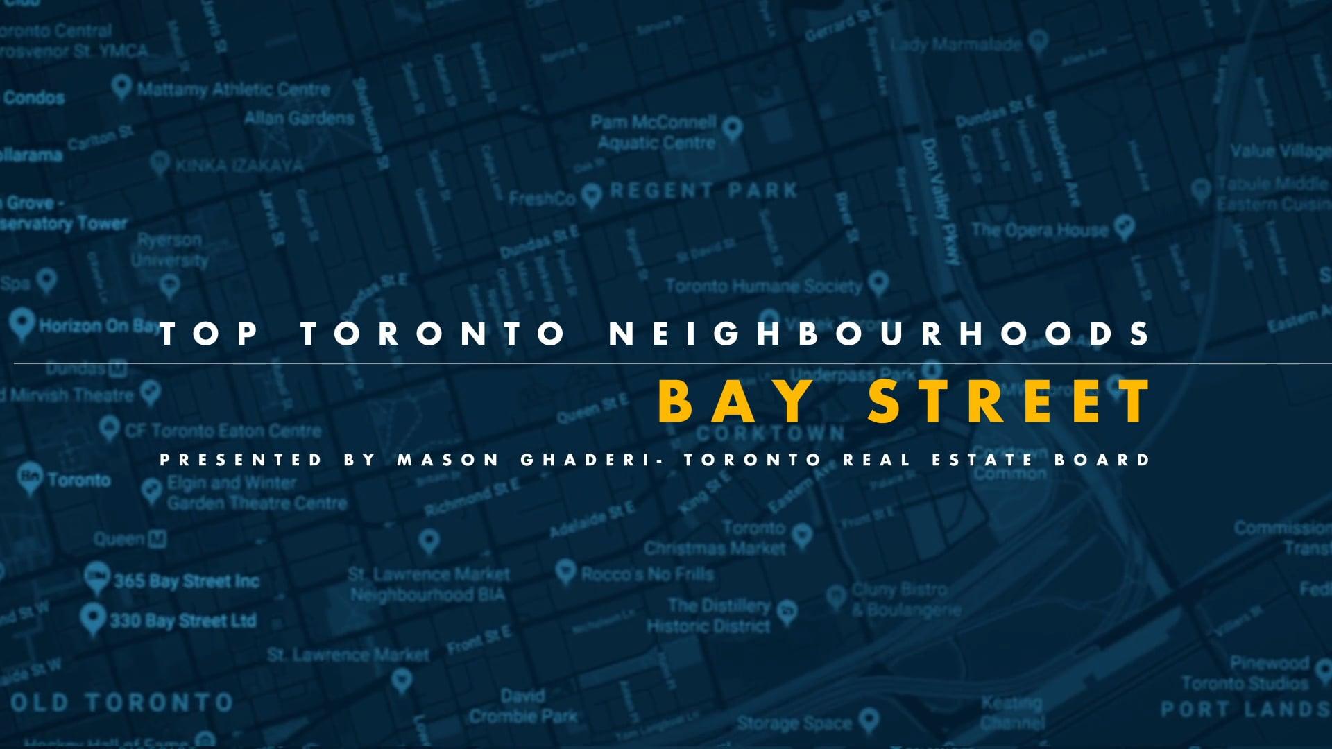 Bay Street Corridor - Mason Ghaderi