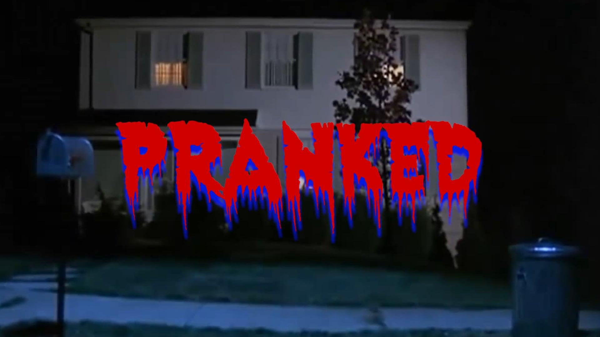 Pranked (CreepShow Style)