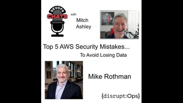 EP 215: Preview - Top 5 AWS Security Mistakes to Avoid Losing Data, DisruptOps