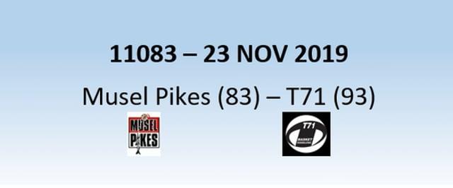 N1H 11083 Musel Pikes (83) - T71 Dudelange (93) 23/11/2019