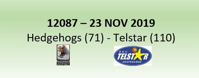 N2H 12087 Hedgehogs Bascharage (71) - Telstar Hesperange (110) 23/11/2019