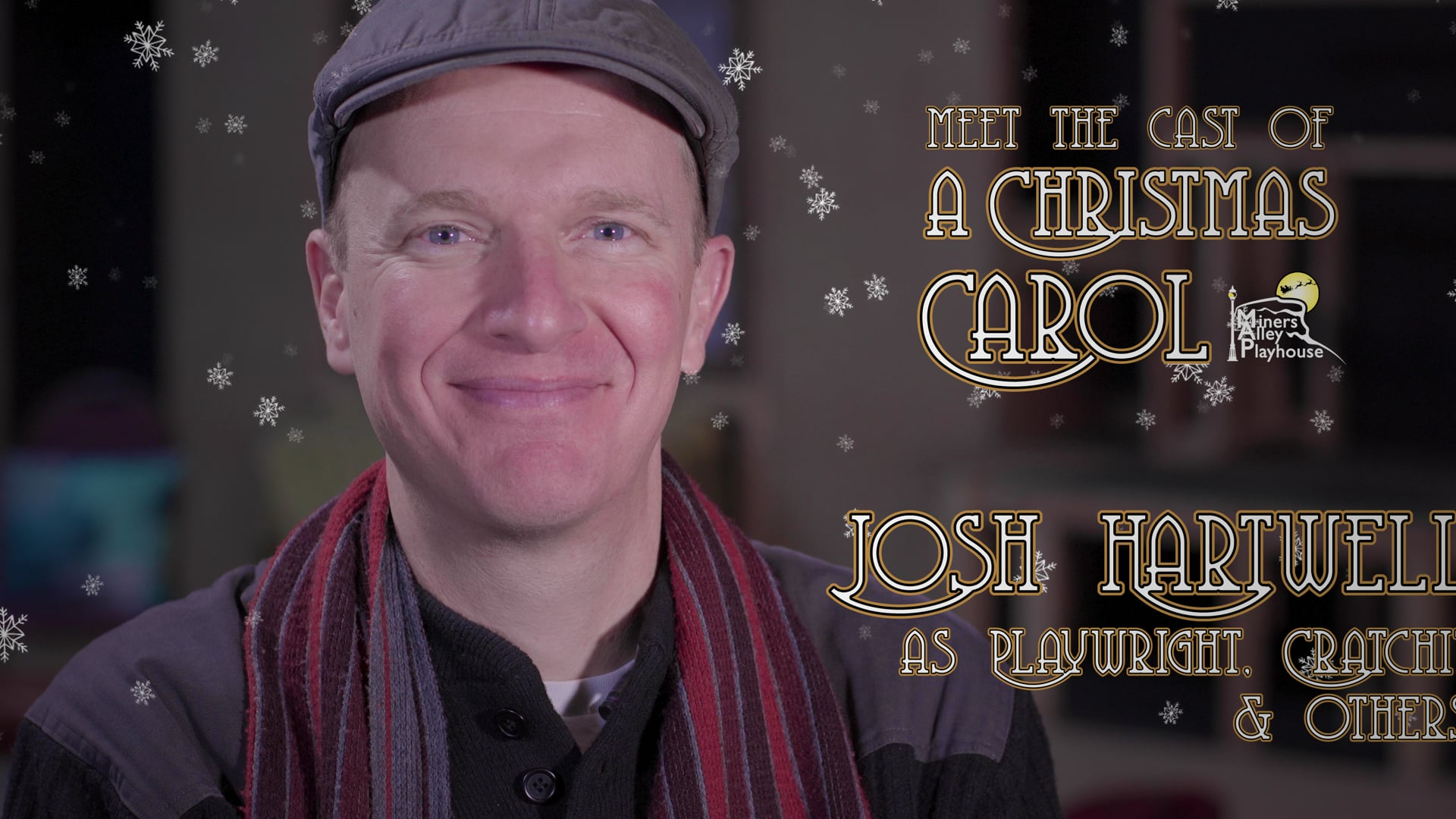 """MAP - Meet the Cast of """"A Christmas Carol"""" (Josh Hartwell as Playwright/Adapter, Bob Cratchit and others)"""