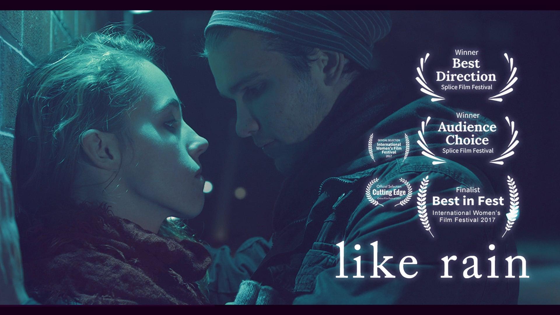 LIKE RAIN - a film about rape, mental illness, & love