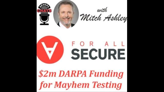 EP 205: $2m DARPA Award Sparks Mayhem Testing, ForAllSecure