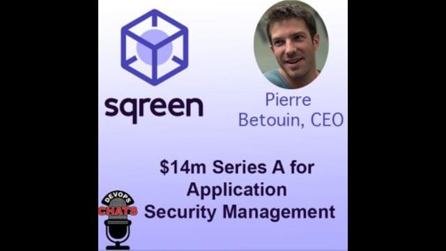 EP 180: Sqreen Raises $14m For Application Security Management