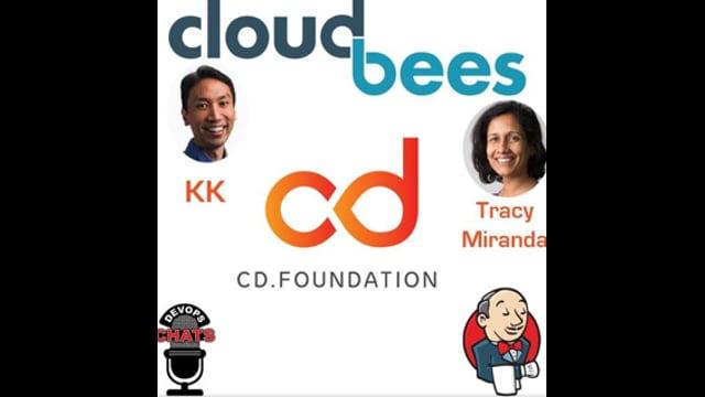 EP 174: CD Foundation with Cloudbees KK and Tracy Miranda