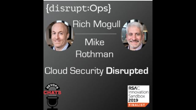 EP 164: DisruptOps SecurityOps Disrupted  Special RSAC Edition