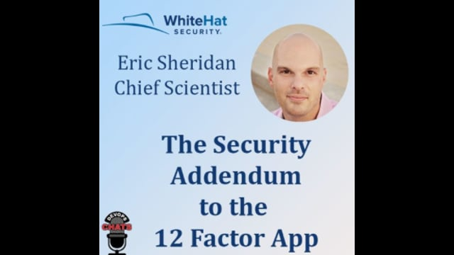 EP 160: The Security Addendum to the 12 Factor App