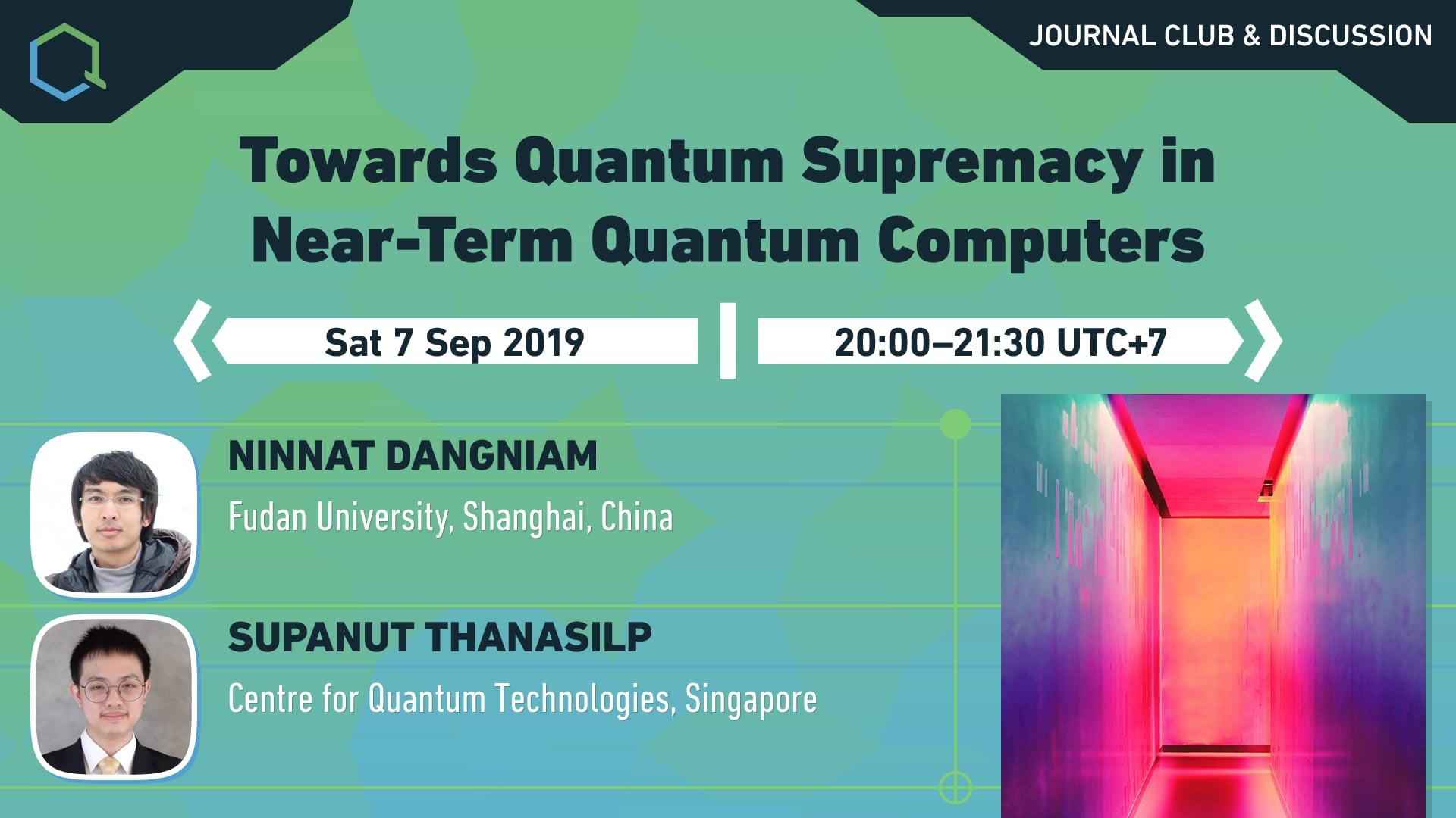 Towards Quantum Supremacy in Near-Term Quantum Computers