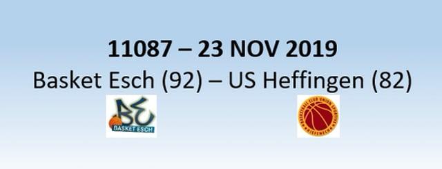 N1H 11087 Basket Esch (92) - US Heffingen (82) 23/11/2019