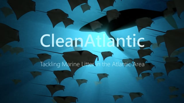 CleanAtlantic: Tackling Marine Litter in the Atlantic Area (subtitles in French and Portuguese)