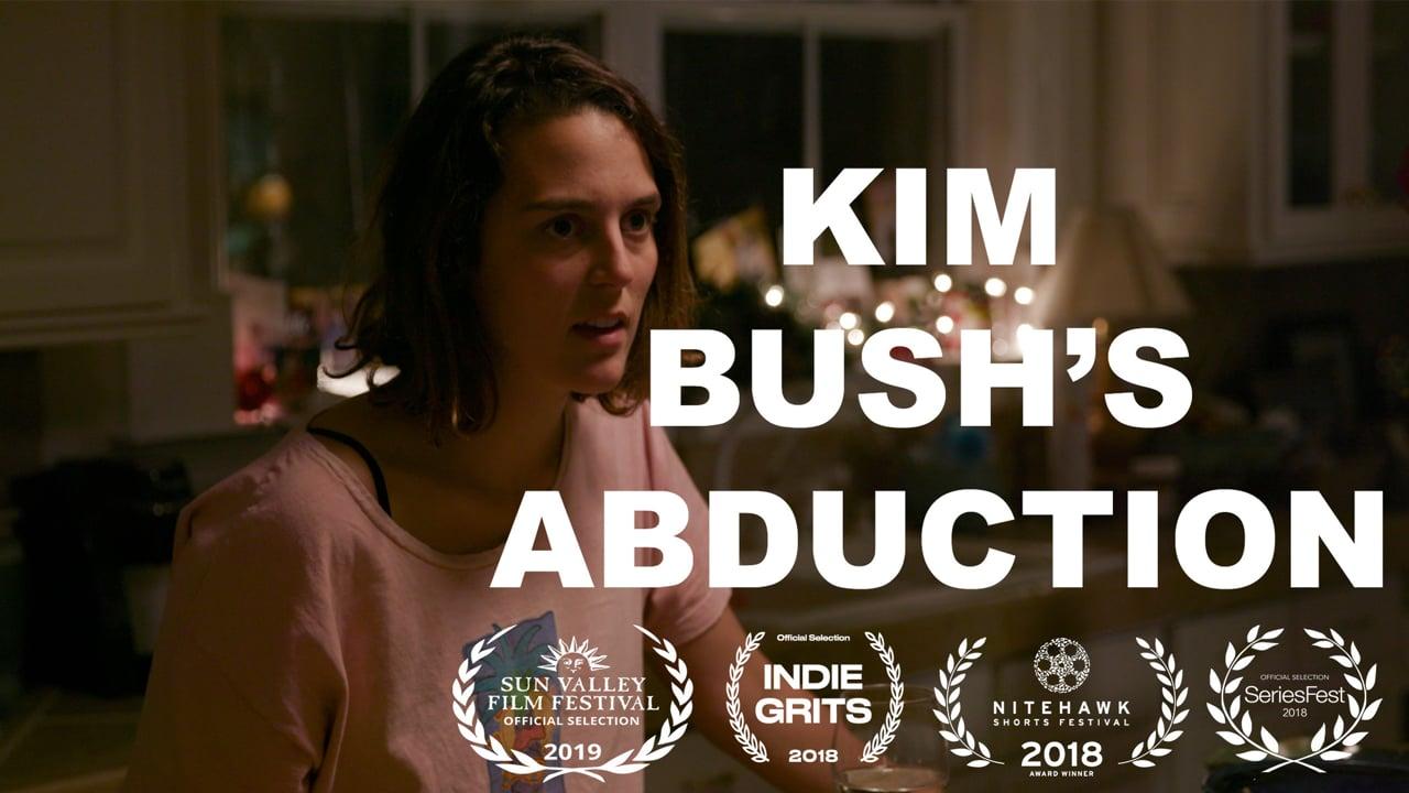 Kim Bush's Abduction | Short Film of the Day