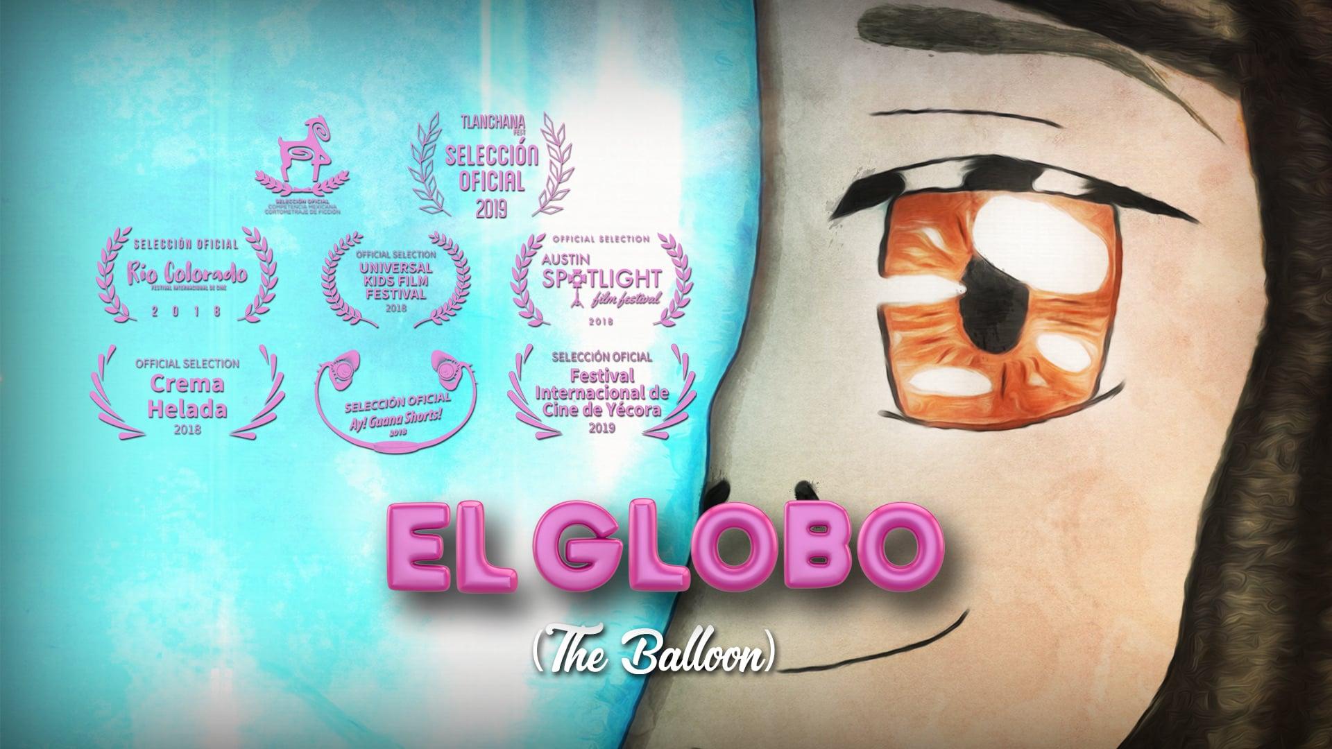 El Globo (The Balloon) - 2018