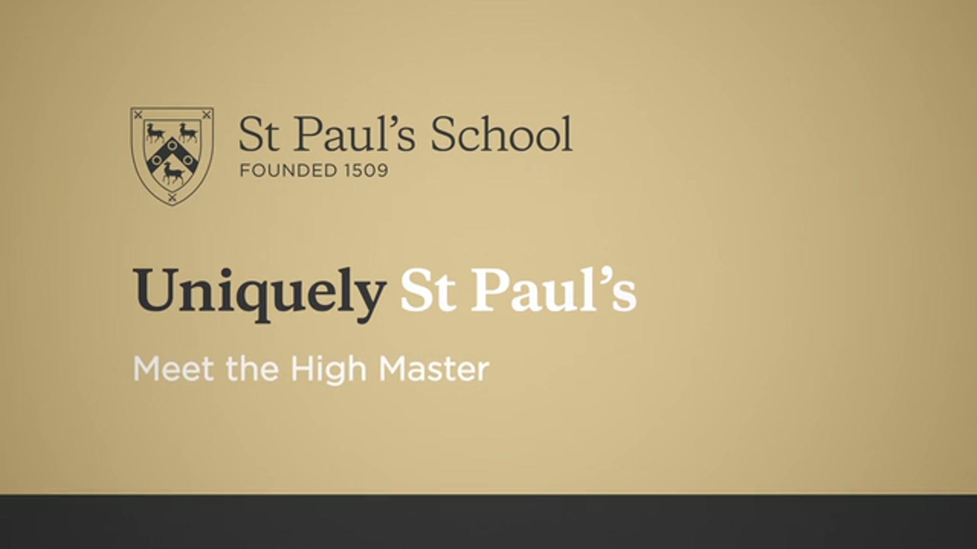 St. Paul's School - Meet the High Master