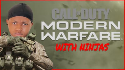 COD Modern Warfare With The Ninjas! - Stream Replay