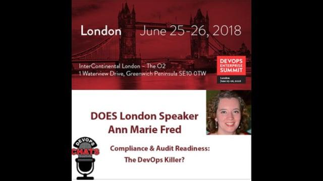 EP 108: Compliance & Audit Readiness The DevOps Killer Ann Marie Fred, IBM