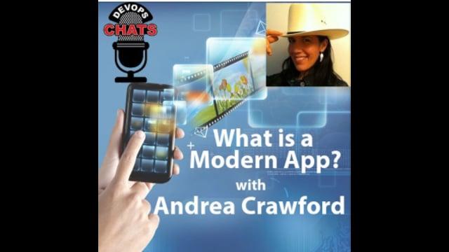 EP 107: What is a Modern App in DevOps Andrea Crawford, IBM