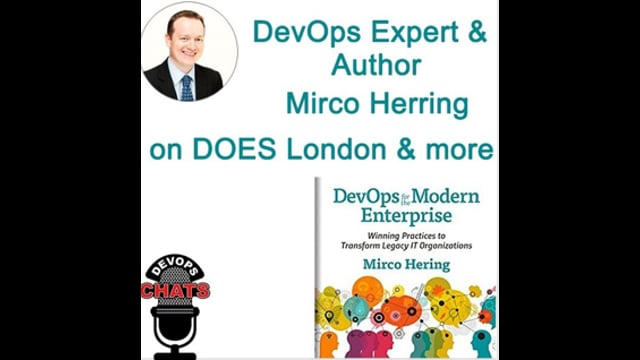 EP 106: DOES London 2018 Preview w Mirco Hering, DevOps for the Modern Enterprise