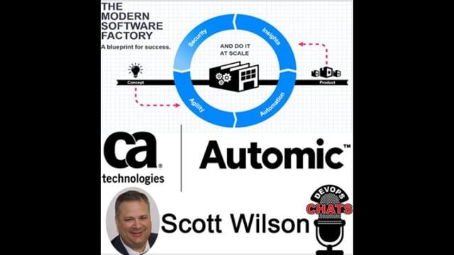 EP 100: The Modern Software Factory w Scott Willson, CA Automic