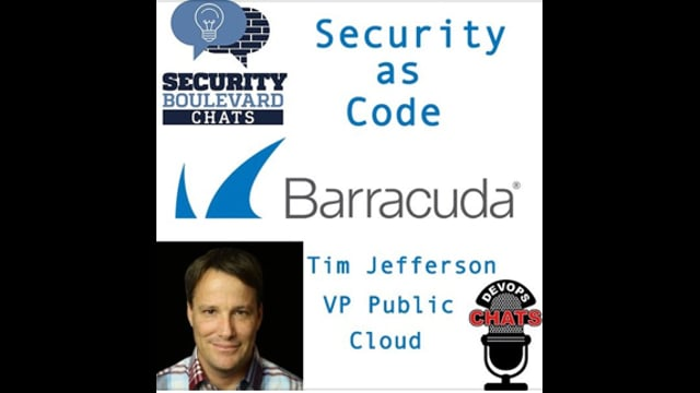 EP 90: Security as Code in Public Cloud with Tim Jefferson, Barracuda Networks
