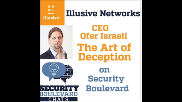 EP 88: The Art (or Science) of Deception with Ofer Israeli, Illusive Networks