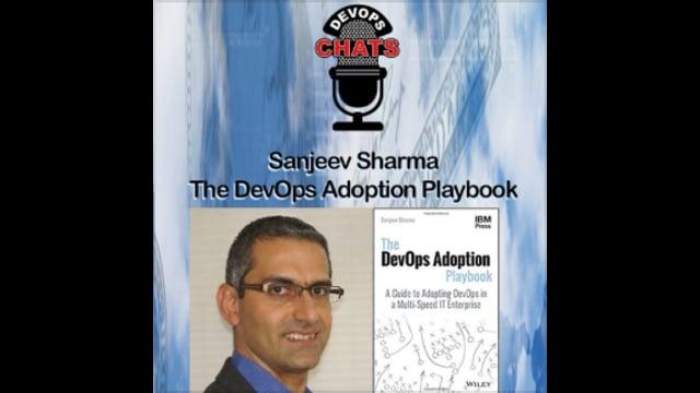 EP 50: The DevOps Adoption Playbook, Sanjeev Sharma