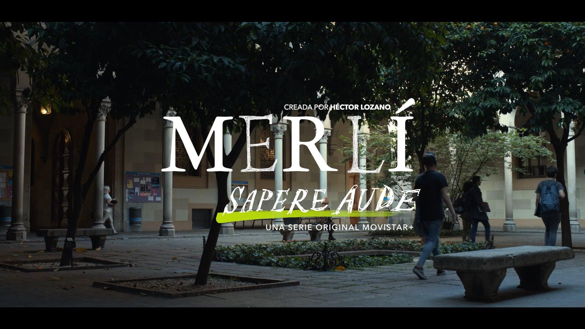 Merlí. Sapere Aude - Madurez