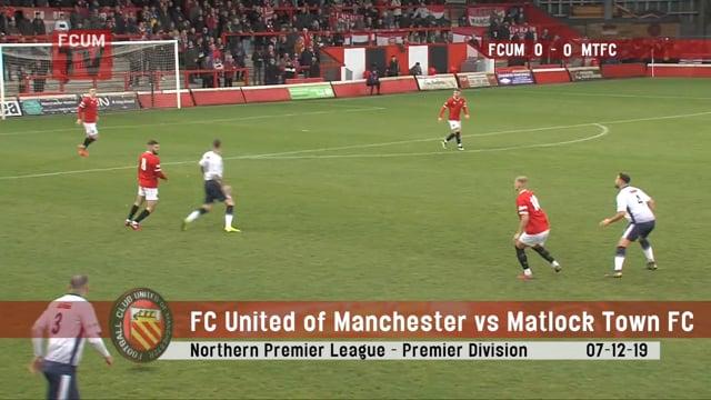 FCUM vs Matlock Town - Highlights - 07-12-19