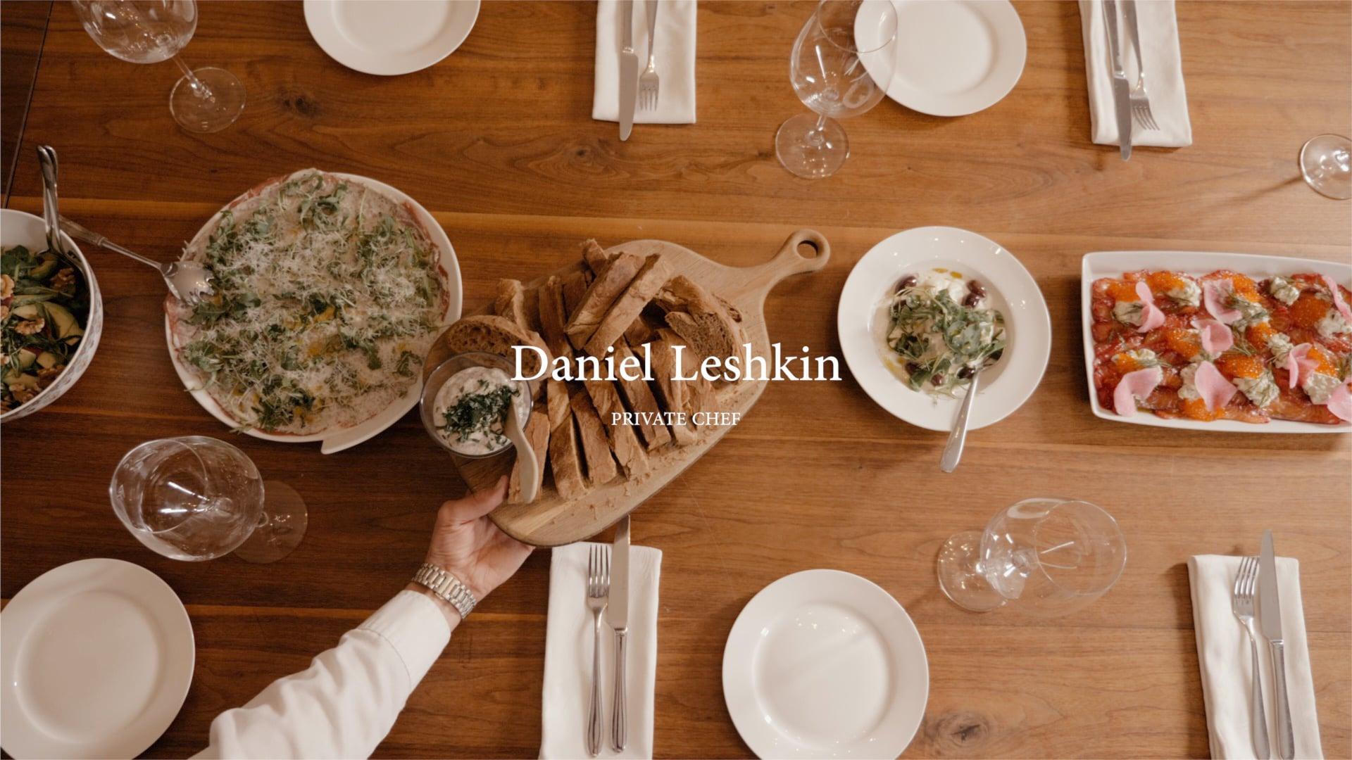 Daniel Leshkin Private Chef