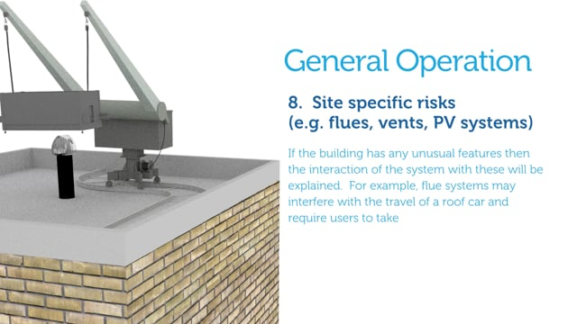 10. General Operation (Specifics Covered By Site & Equipment Specific Part 2 Training)