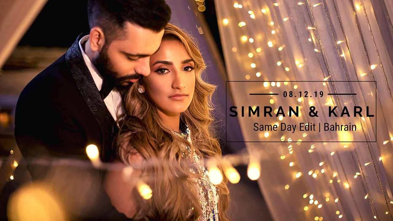 Simran & Karl   Bahrain   Same Day Edit Video