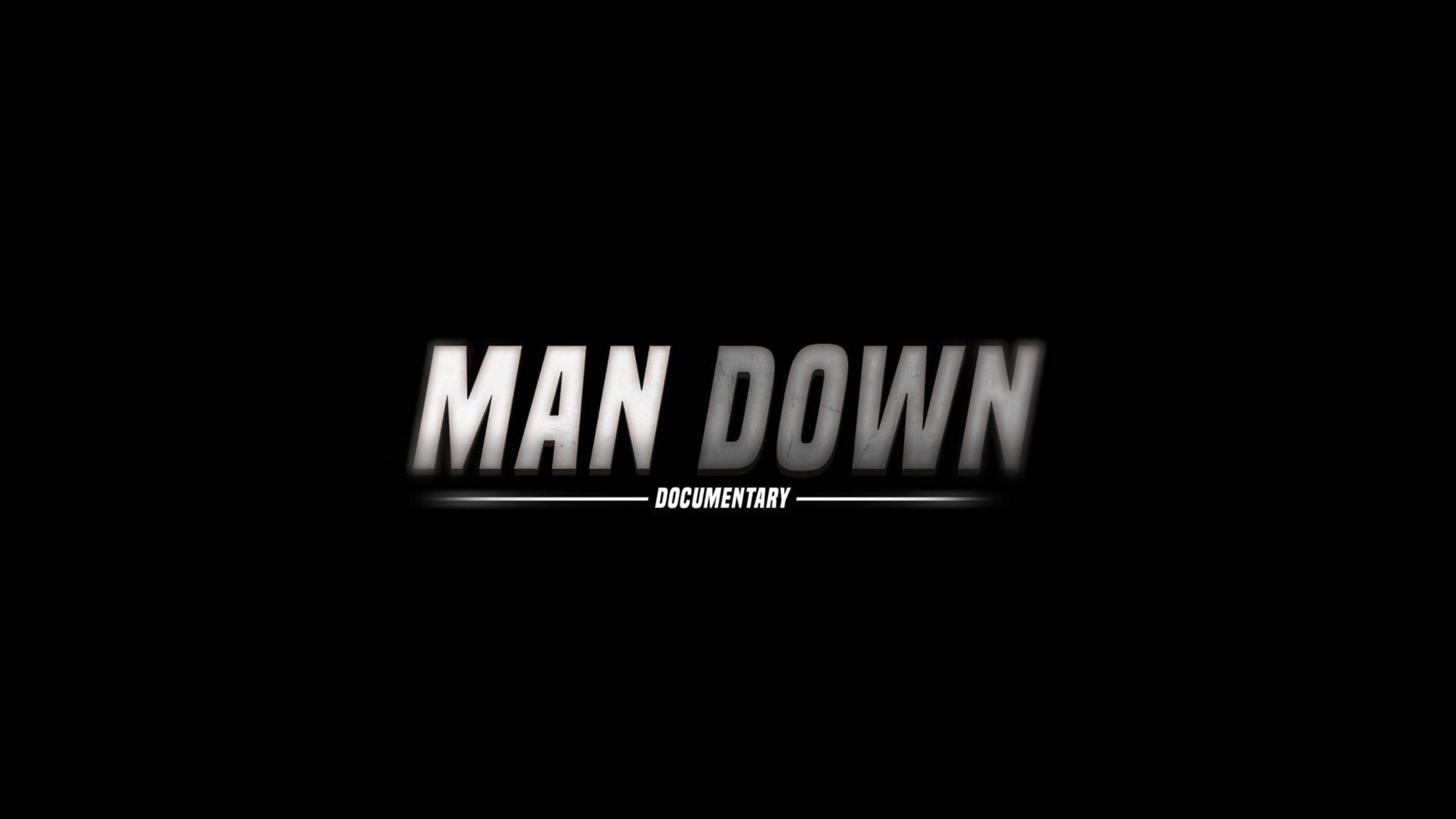 Man Down - The Documentary Trailer #2