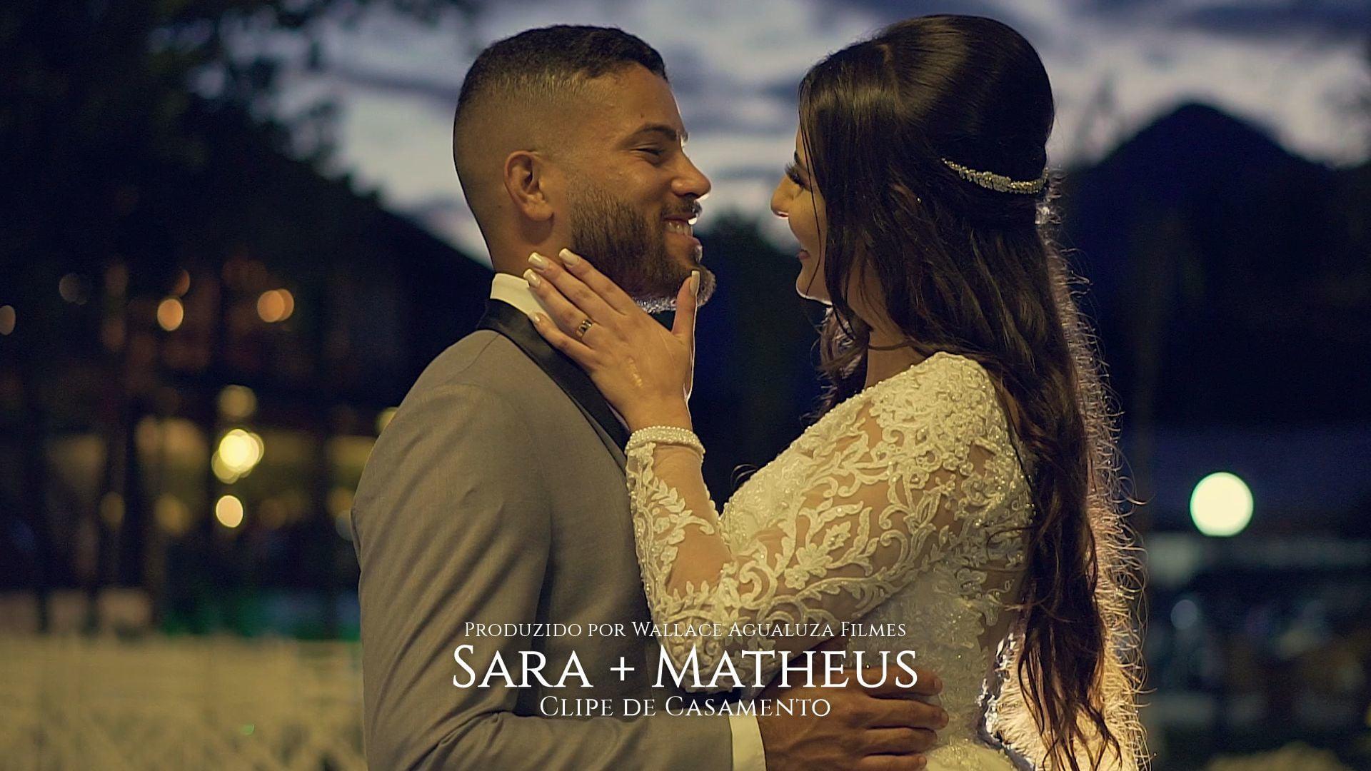 Sara e Matheus | Clipe de Casamento