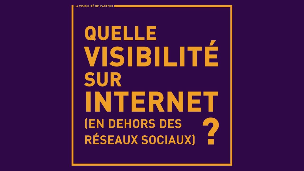 Quelle visibilité sur Internet, en dehors des réseaux sociaux ?
