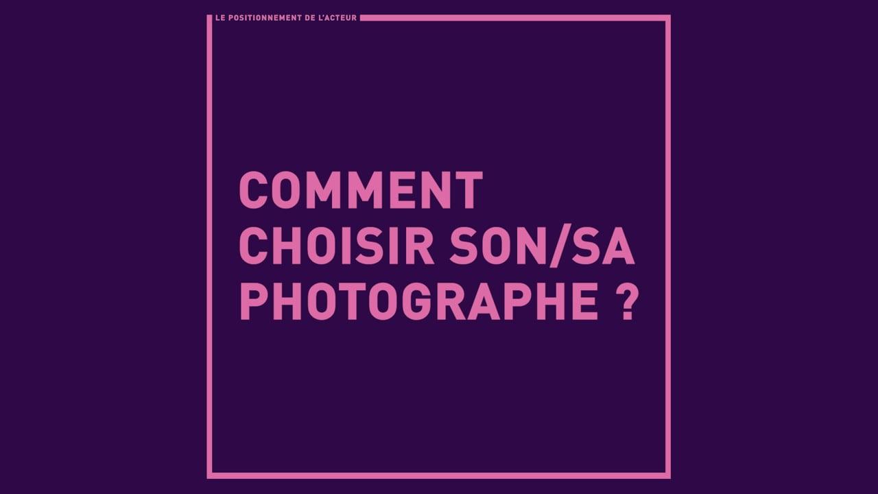Comment choisir son/sa photographe ?