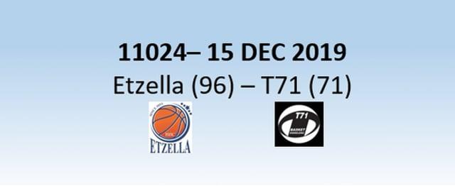N1H 11024 Etzella Ettelbruck (96) - T71 Dudelange (71) 15/12/2019