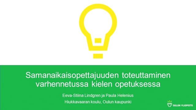 Samanaikaisopettajuuden toteuttaminen varhennetussa kielen opetuksessa, Eeva-Stiina Lindgren ja Paula Helenius #OO