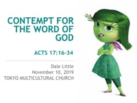 Acts 17:16-34. Contempt for the Word of God. Nov 2019.