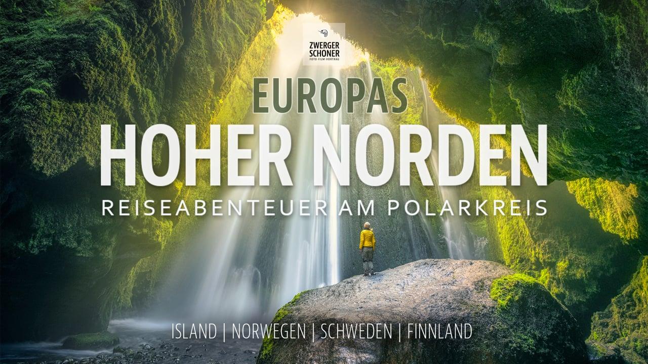 Europas Hoher Norden | Vortrag Zwerger-Schoner | TRAILER 4K
